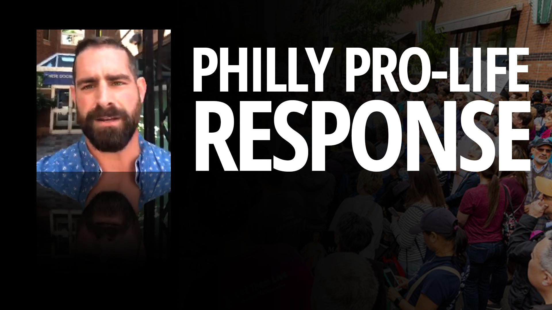 Philly Pro-Life Response