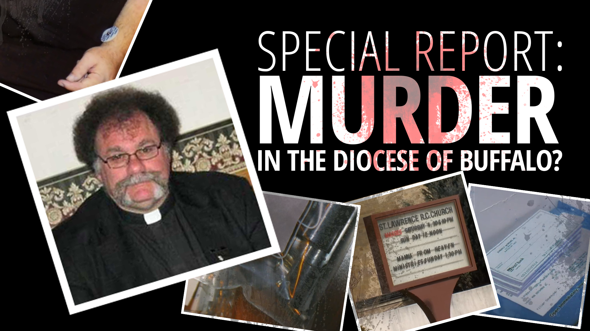 Special Report: Murder in the Diocese of Buffalo?