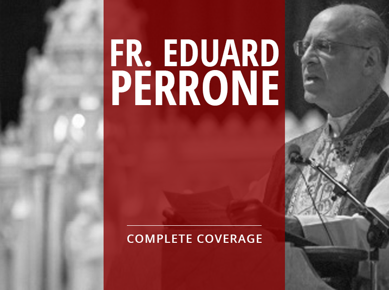 Fr. Eduard Perrone: Complete Coverage