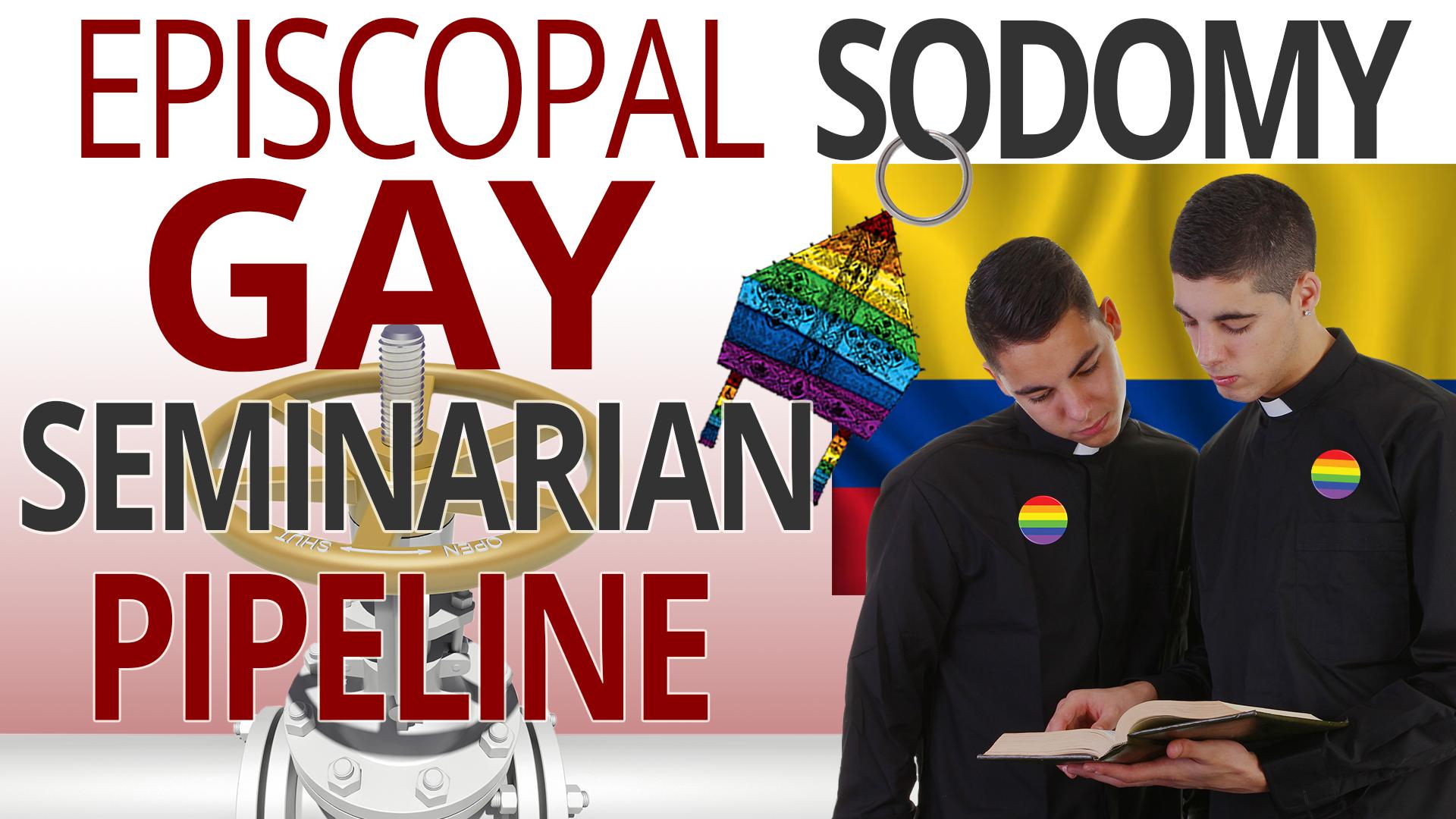Episcopal Sodomy: Gay Seminarian Pipeline